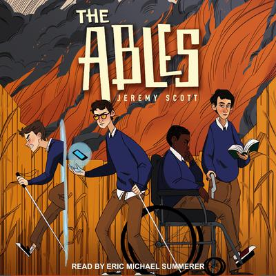 The Ables Audiobook, by Jeremy Scott