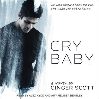 Cry Baby Audiobook, by Ginger Scott
