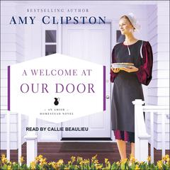 A Welcome at Our Door Audiobook, by Amy Clipston