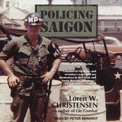 Policing Saigon Audiobook, by Loren W. Christensen