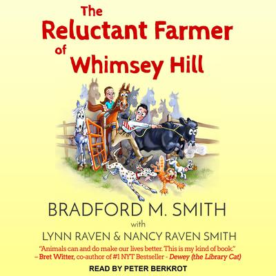 The Reluctant Farmer of Whimsey Hill Audiobook, by Bradford Smith