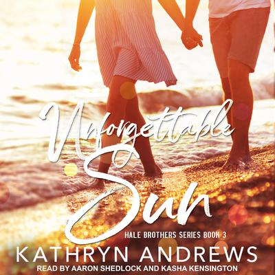 Unforgettable Sun Audiobook, by Kathryn Andrews
