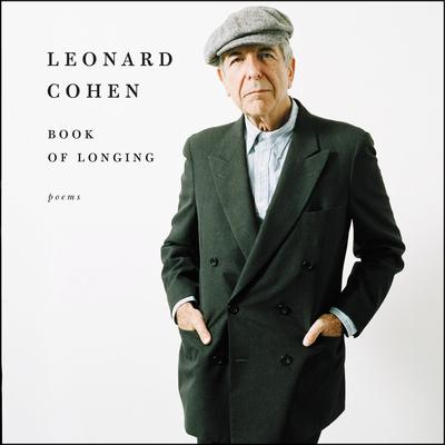 Book of Longing Audiobook, by Leonard Cohen