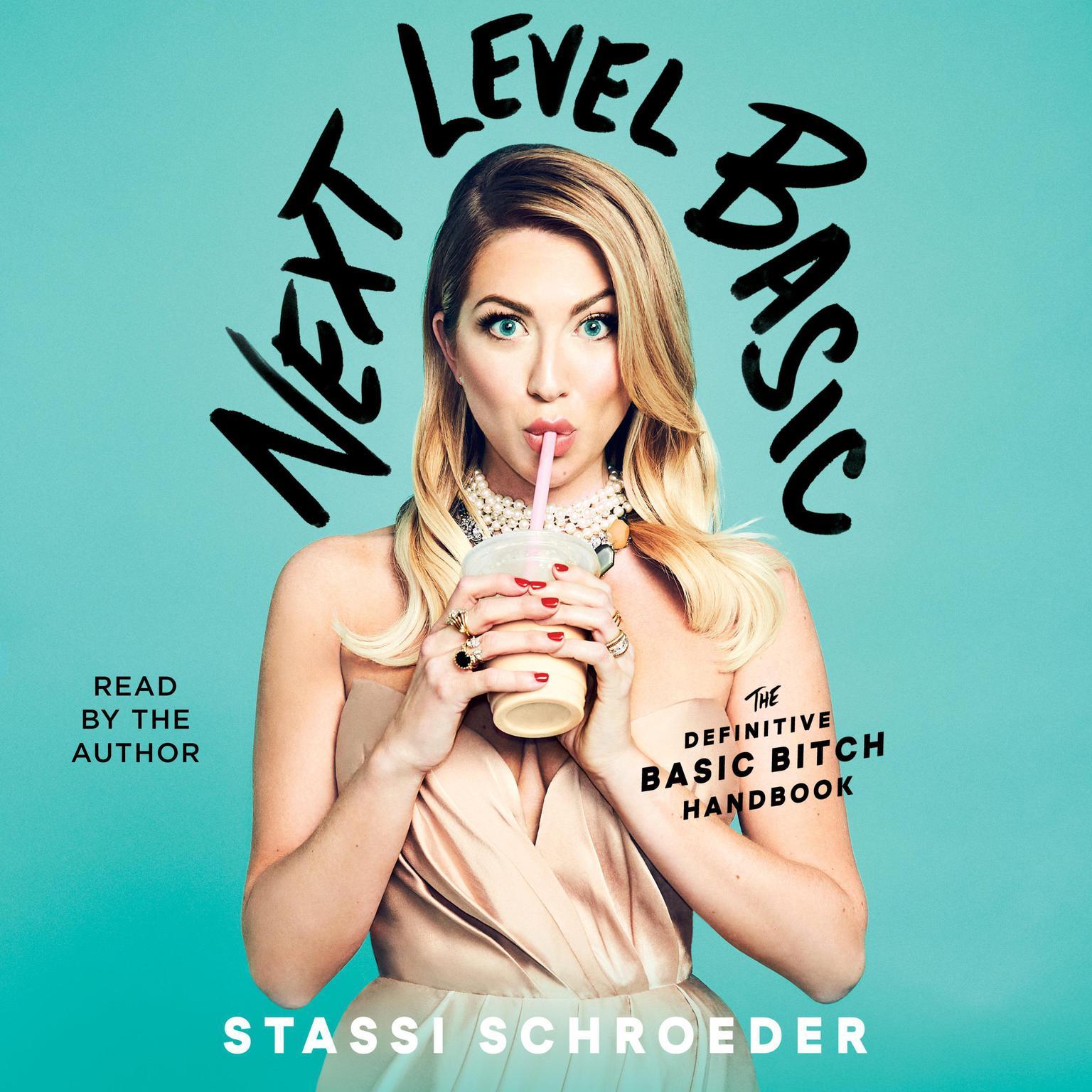 Printable Next Level Basic: The Definitive Basic Bitch Handbook Audiobook Cover Art