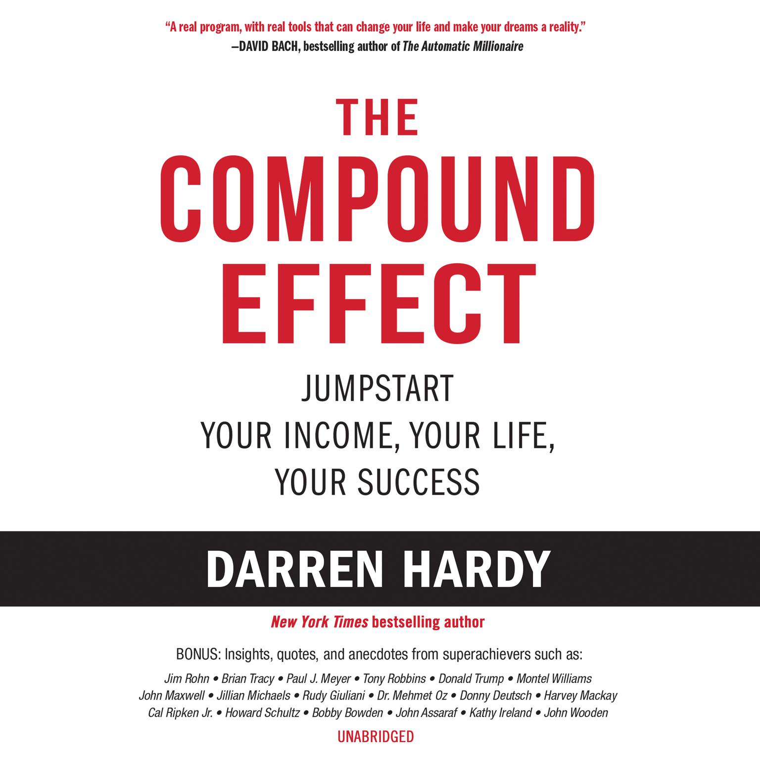 Printable The Compound Effect: Jumpstart Your Income, Your Life, Your Success Audiobook Cover Art