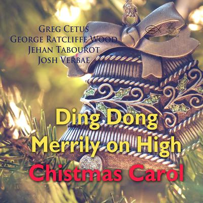 Ding Dong Merrily on High Christmas Carol Audiobook, by Greg Cetus