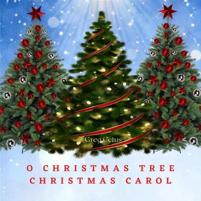 O Christmas Tree Christmas Carol Audiobook, by Greg Cetus