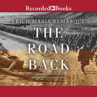 The Road Back: A Novel Audiobook, by Erich Maria Remarque