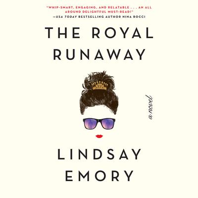 The Royal Runaway Audiobook, by Lindsay Emory