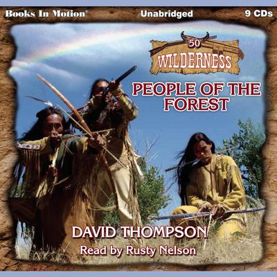 People of the Forest (Wilderness Series, Book 50) Audiobook, by David Thompson