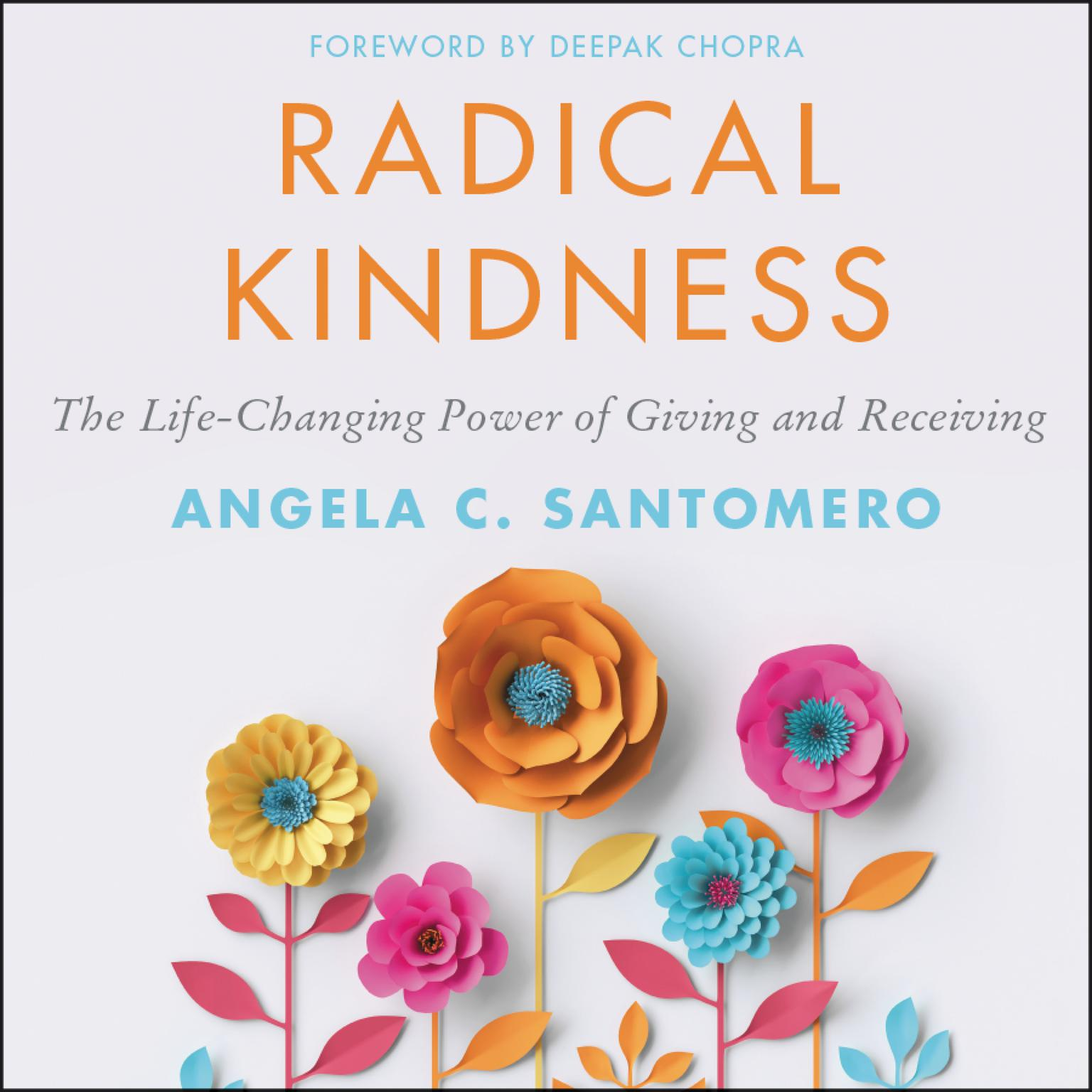 Printable Radical Kindness: The Life-Changing Power of Giving and Receiving Audiobook Cover Art