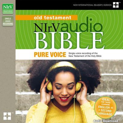 Pure Voice Audio Bible - New International Readers Version, NIrV: Old Testament Audiobook, by Zondervan
