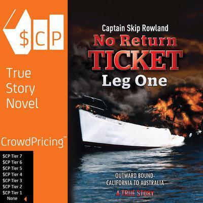 No Return Ticket- Leg One Audiobook, by Skip Rowland