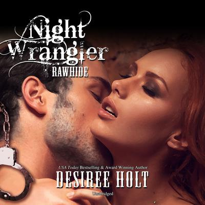 Night Wrangler Audiobook, by Desiree Holt