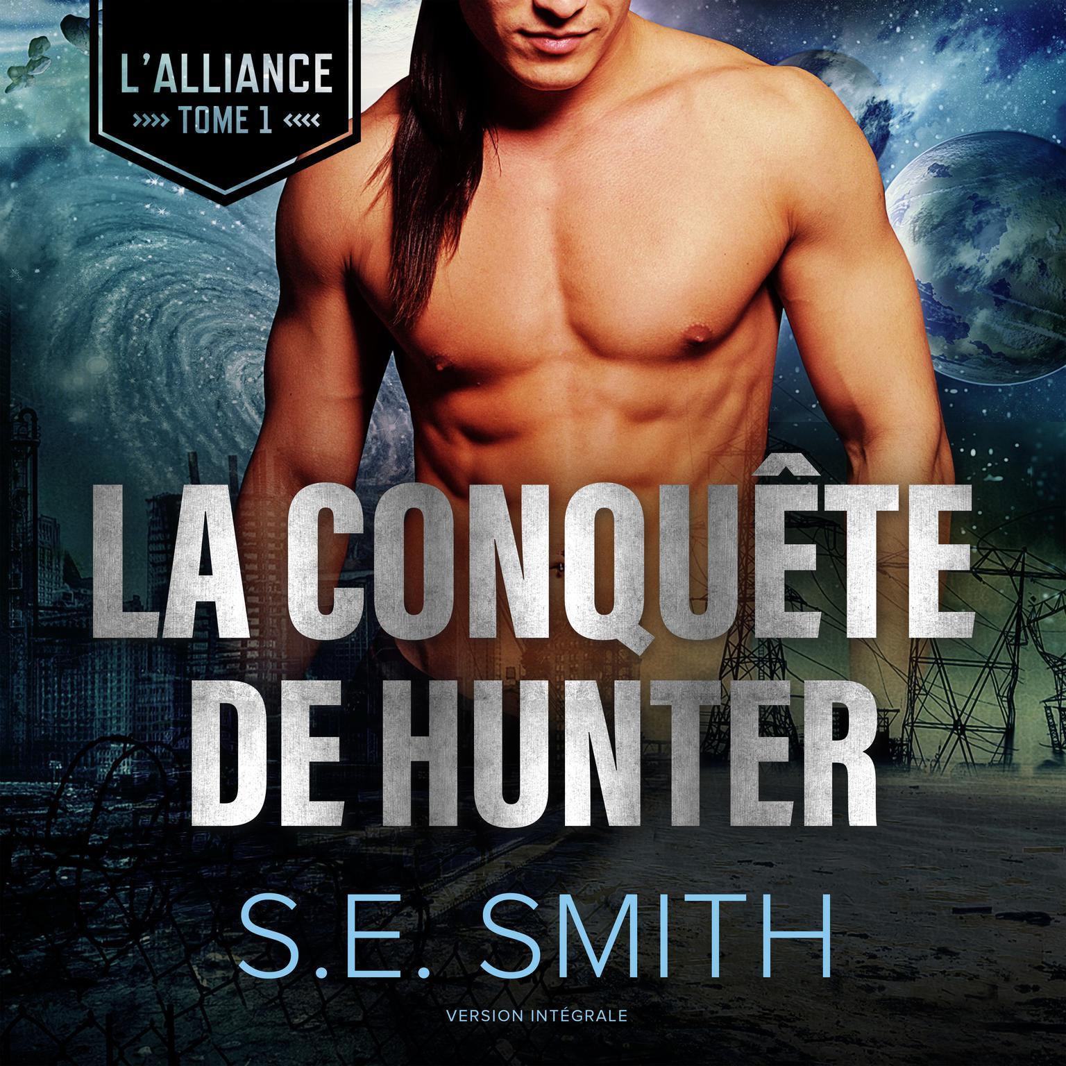 Printable La Conquête de Hunter: L'Alliance, Tome 1 Audiobook Cover Art