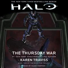 HALO: The Thursday War Audiobook, by Karen Traviss