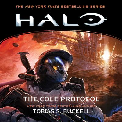 HALO: The Cole Protocol Audiobook, by Tobias S. Buckell