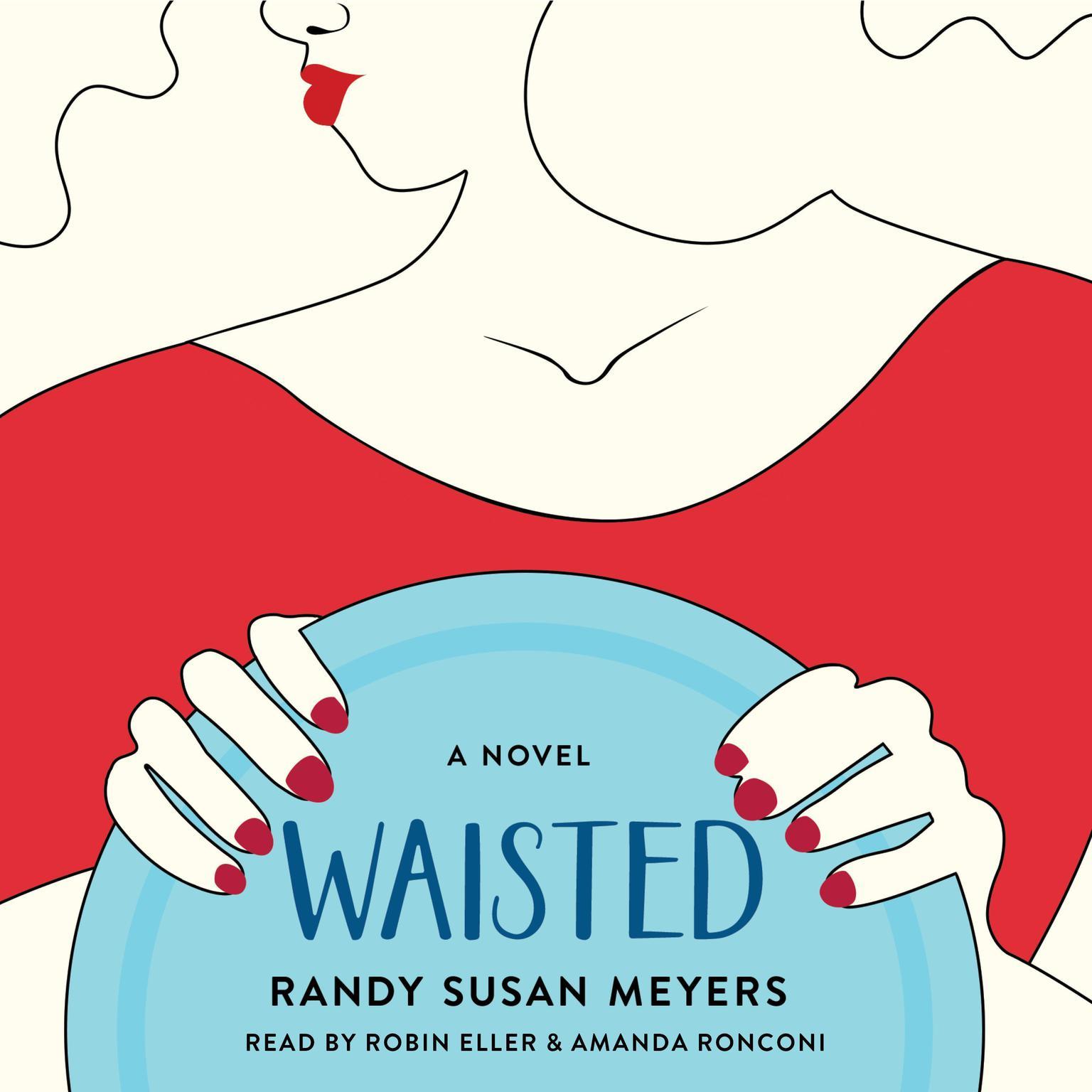 Printable Waisted: A Novel Audiobook Cover Art