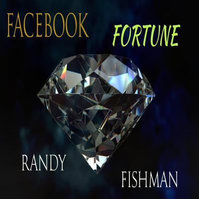Facebook Fortune Audiobook, by Randy Fishman