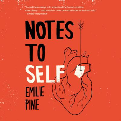Notes to Self: Essays Audiobook, by Emilie Pine