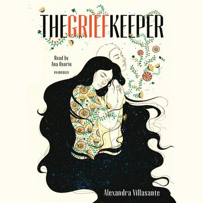 The Grief Keeper Audiobook, by Alexandra Villasante