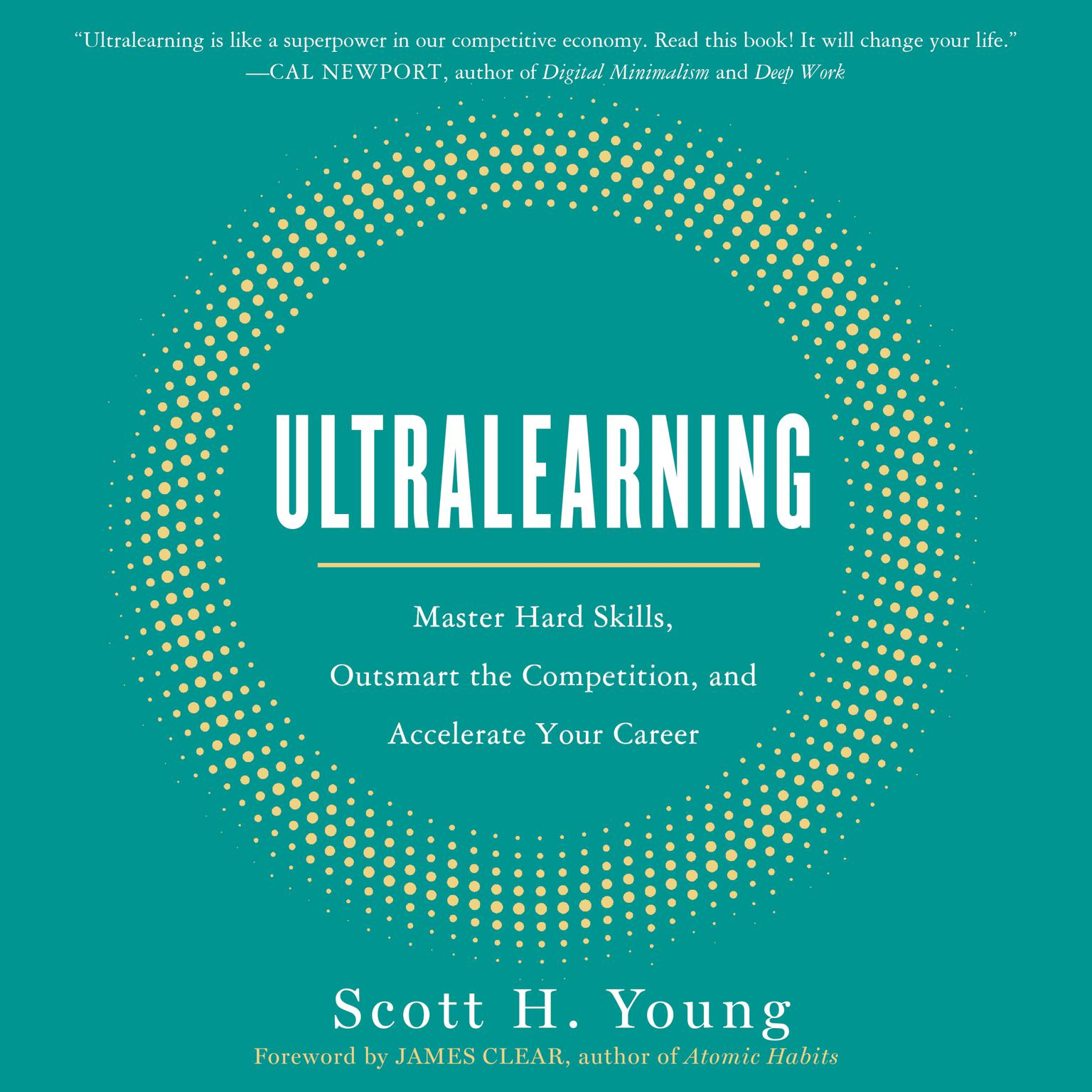 Printable Ultralearning: Master Hard Skills, Outsmart the Competition, and Accelerate Your Career Audiobook Cover Art
