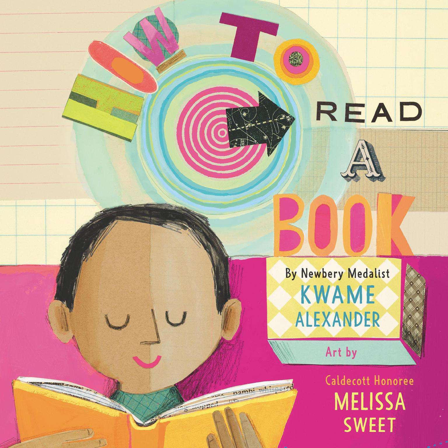 How to Read a Book Audiobook, by Kwame Alexander
