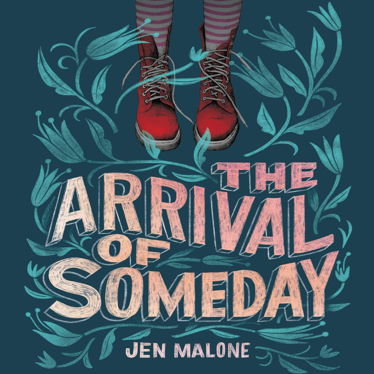 Printable The Arrival of Someday Audiobook Cover Art