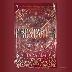 Firestarter Audiobook, by Tara Sim