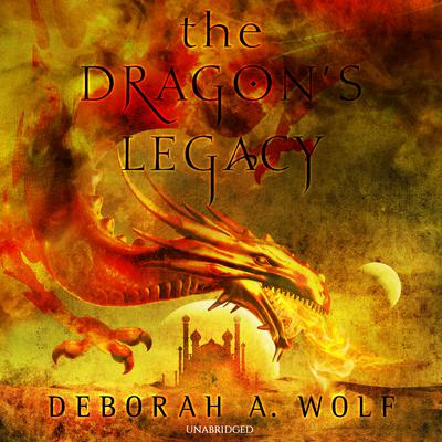 The Dragon's Legacy Audiobook, by Deborah A. Wolf