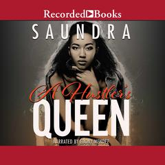 A Hustlers Queen Audiobook, by Saundra