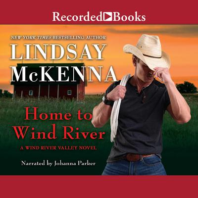 Home to Wind River Audiobook, by Lindsay McKenna