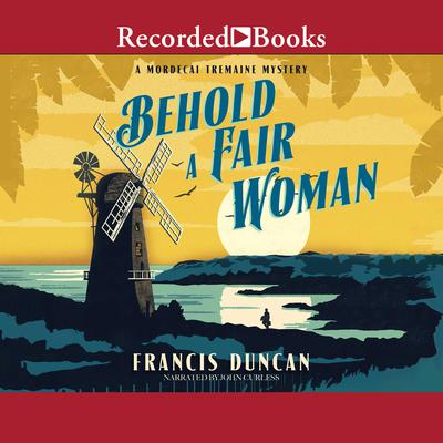 Behold a Fair Woman Audiobook, by Francis Duncan