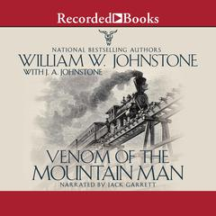 Venom of the Mountain Man Audiobook, by J. A. Johnstone, William W. Johnstone
