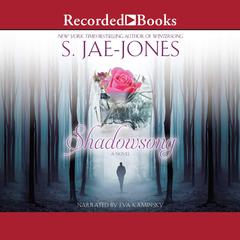 Shadowsong Audiobook, by S. Jae-Jones