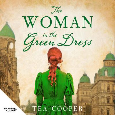 The Woman in the Green Dress Audiobook, by Tea Cooper