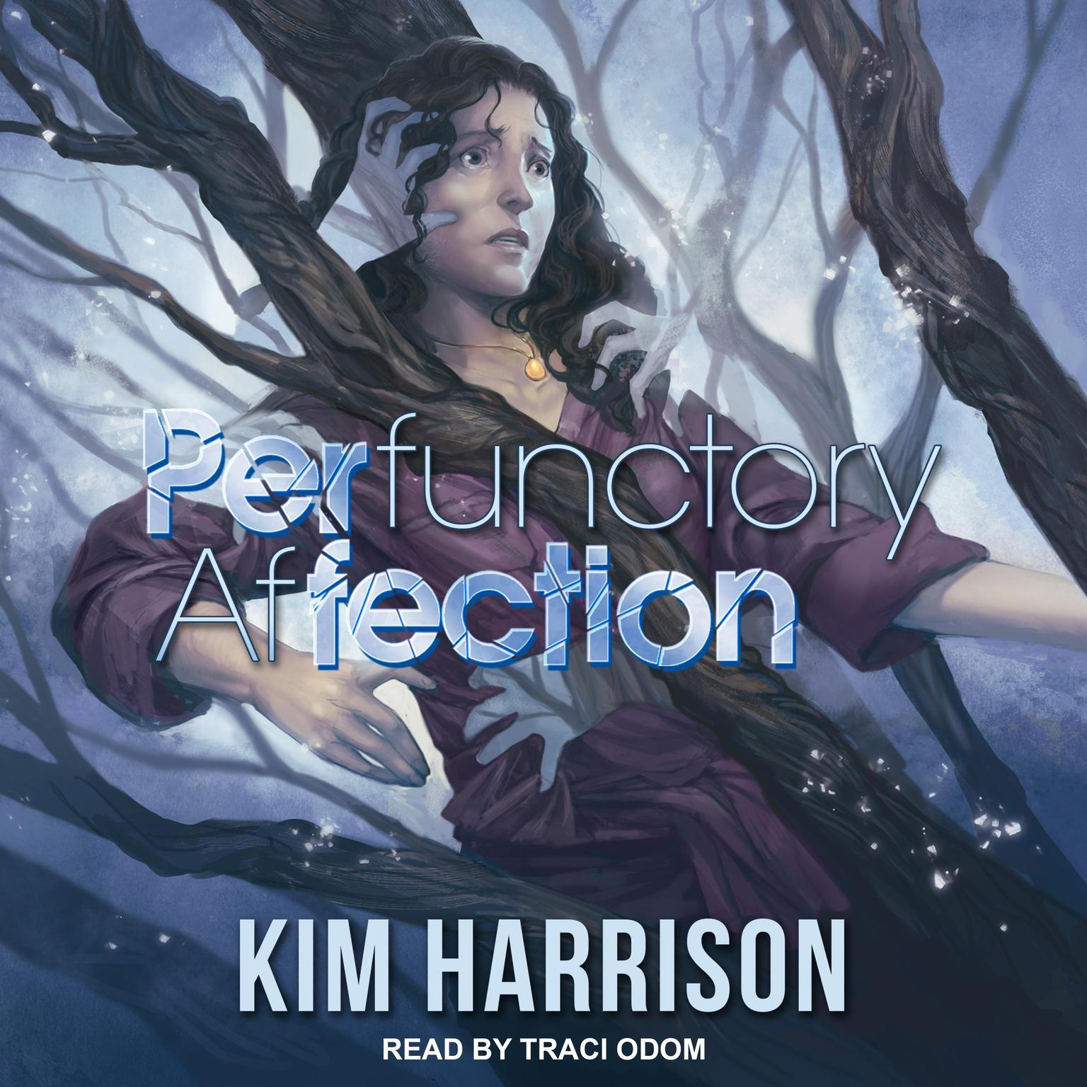 PERfunctory afFECTION Audiobook, by Kim Harrison