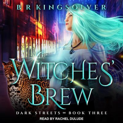 Witches' Brew Audiobook, by B.R. Kingsolver