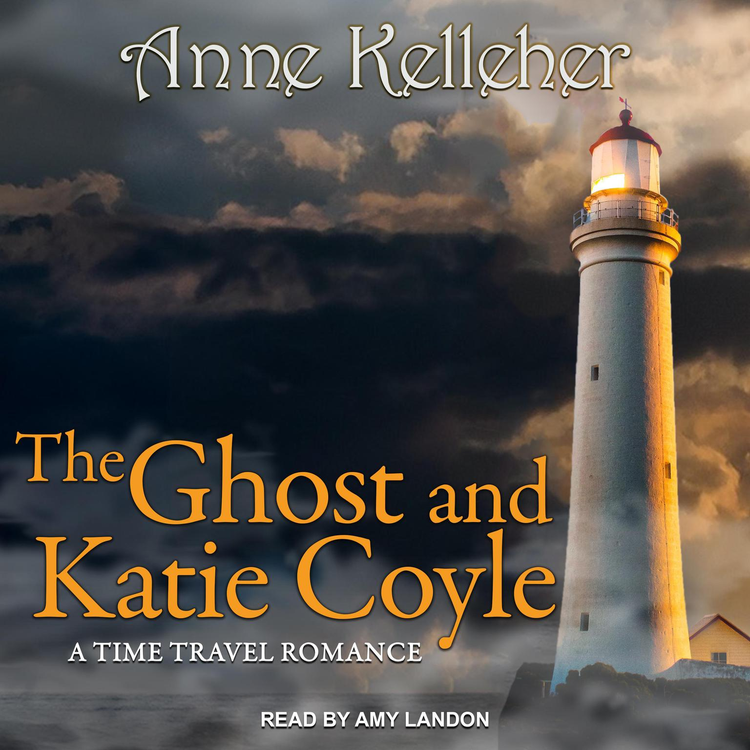 Printable The Ghost and Katie Coyle: a time travel romance Audiobook Cover Art