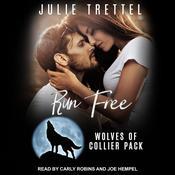 Run Free Audiobook, by Julie Trettel