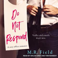 Do Not Respond Audiobook, by M.R. Field