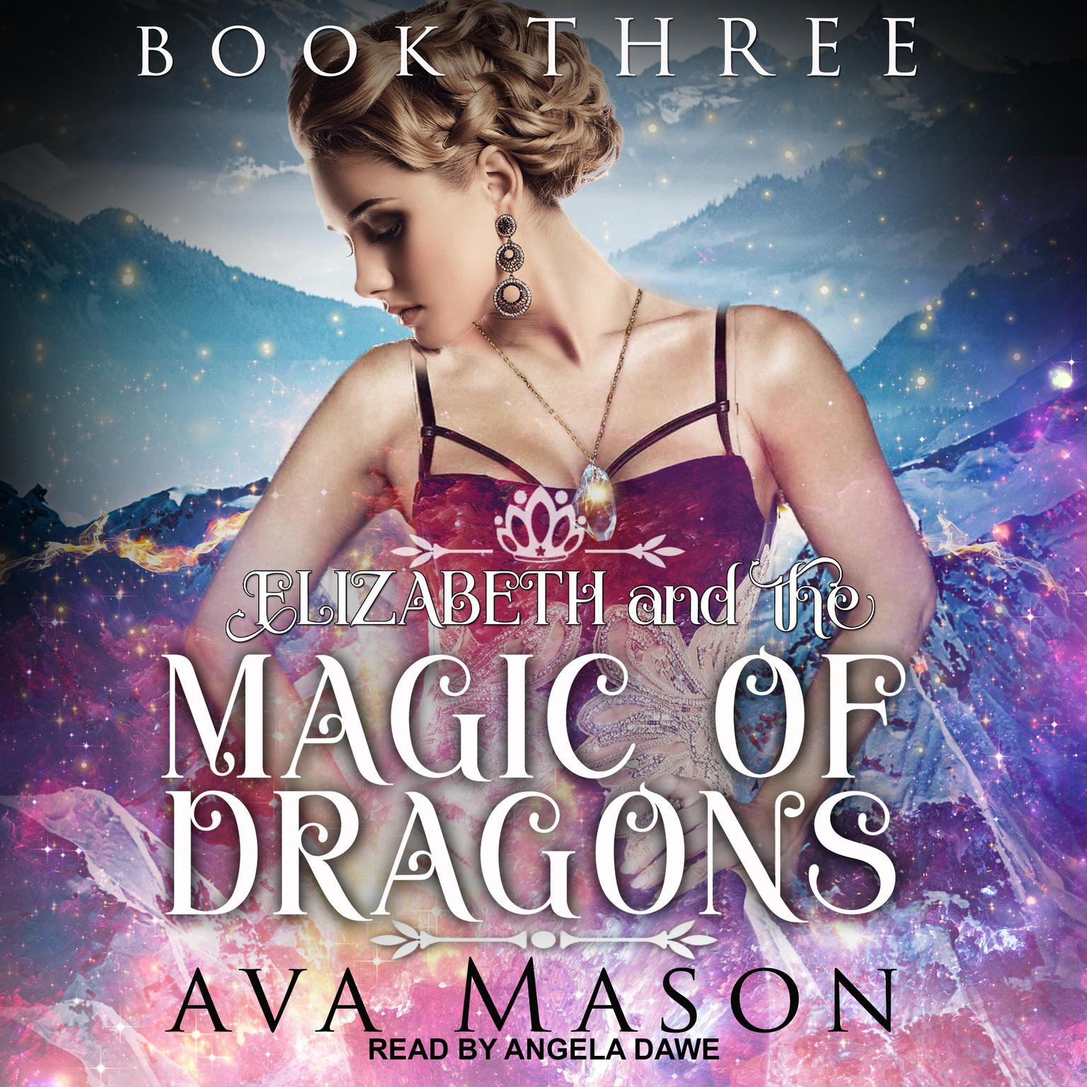 Printable Elizabeth and the Magic of Dragons: A Reverse Harem Paranormal Romance Audiobook Cover Art