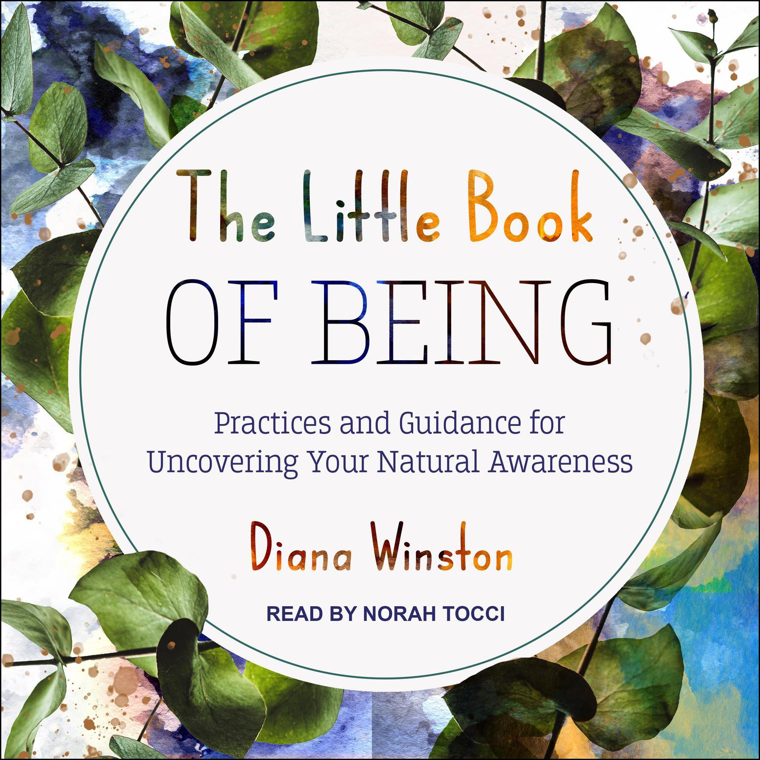 Printable The Little Book of Being: Practices and Guidance for Uncovering Your Natural Awareness Audiobook Cover Art