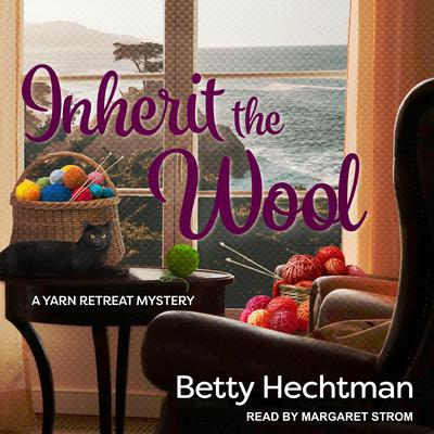Inherit the Wool Audiobook, by Betty Hechtman