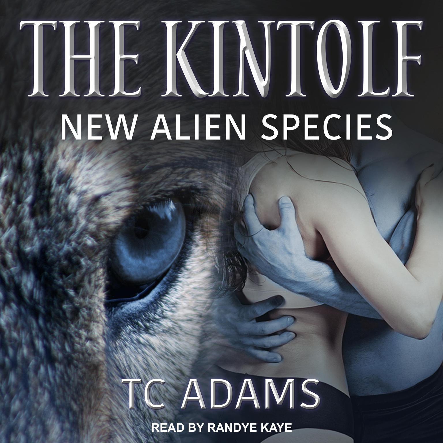 The Kintolf: New Alien Species Audiobook, by TC Adams