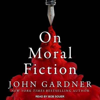 On Moral Fiction Audiobook, by John Gardner
