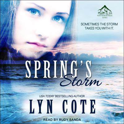 Spring's Storm: Clean Wholesome Mystery and Romance Audiobook, by Lyn Cote