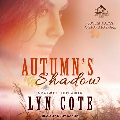 Autumn's Shadow: Clean Wholesome Mystery and Romance Audiobook, by Lyn Cote