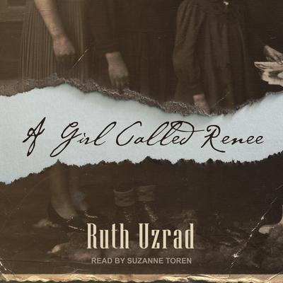 A Girl Called Renee Audiobook, by Ruth Uzrad