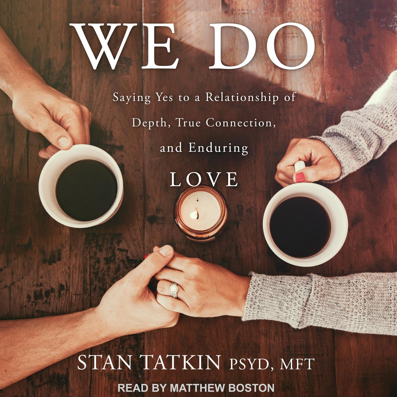 Printable We Do: Saying Yes to a Relationship of Depth, True Connection, and Enduring Love Audiobook Cover Art